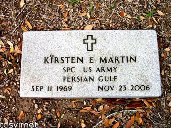 کرستن مارتین سرباز دیگر آمریکایی است که در سال 2006 در خلیج فارس کشته شد و نام خليج فارس بر روي سنگ قبر وي نيز مشاهده ميشود.